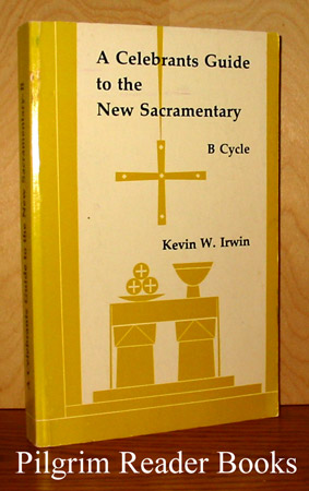 Image for A Celebrants Guide to the New Sacramentary, B Cycle.