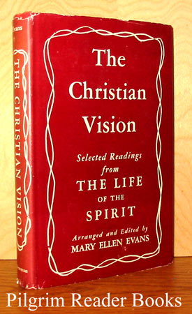 Image for The Christian Vision: Readings from the First Ten Years of The Life of the Spirit.
