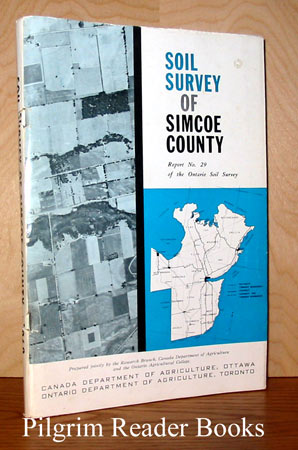 Image for Soil Survey of Simcoe County, Ontario. (Report No. 29 of the Ontario Soil Survey).