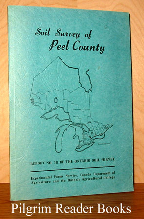 Image for Soil Survey of Peel County. (Report No. 18 of the Ontario Soil Survey).