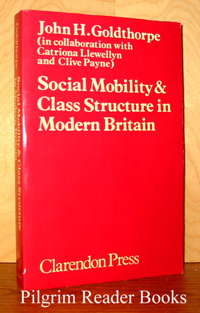 Image for Social Mobility and Class Structure in Modern Britain.