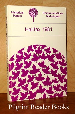 Image for Historical Papers / Communications Historiques; Halifax 1981.