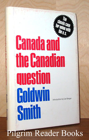 Image for Canada and the Canadian Question.