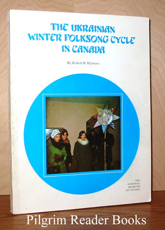 Image for The Ukrainian Winter Folksong Cycle in Canada.
