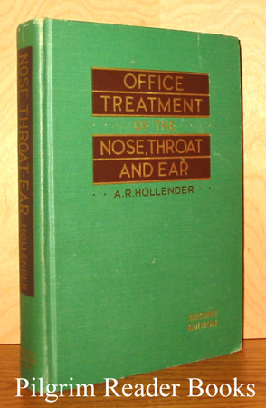 Image for Office Treatment of the Nose, Throat and Ear.