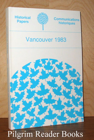Image for Historical Papers Communications Historiques; Vancouver 1983.