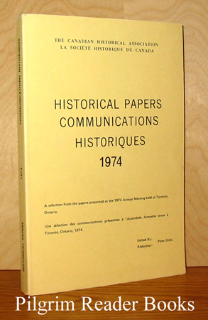 Image for Historical Papers Communications Historiques; Toronto 1974.