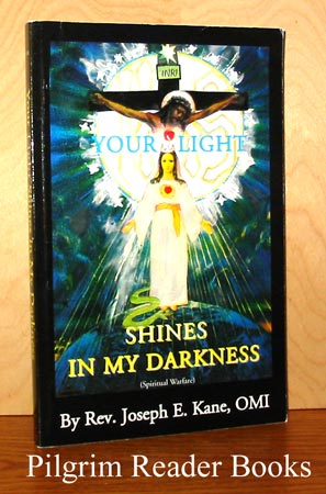Image for Your Light Shines in My Darkness; Spiritual Warfare.