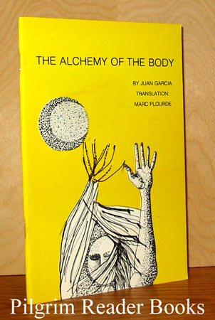 Image for The Alchemy of the Body. (Alchimie du Corps). (The Body's Alchemy).