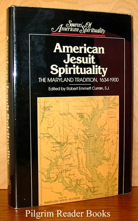 Image for American Jesuit Spirituality; The Maryland Tradition, 1634-1900