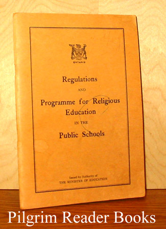 Image for Regulations and Programme for Religious Education in Public Schools. 1960 (Ontario).