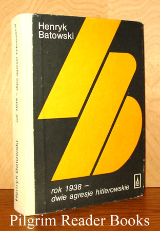 Image for Rok 1938, Dwie Agresje Hitlerowskie.