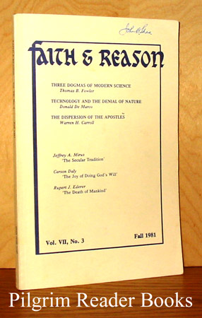 Image for Faith & Reason. Volume VII, Number 3. Fall 1981.
