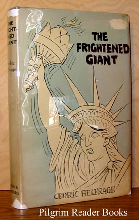 Image for The Frightened Giant; My Unfinished Affair with America.