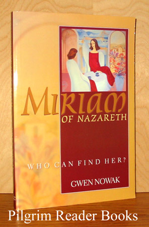 Image for Miriam of Nazareth, Who Can Find Her?