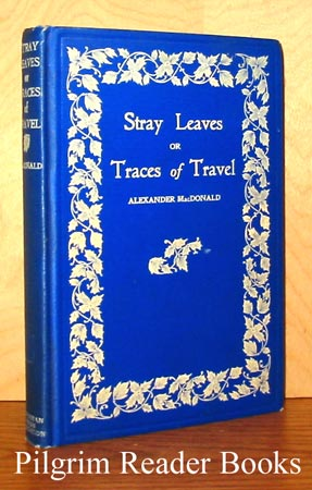 Image for Stray Leaves or Traces of Travel.