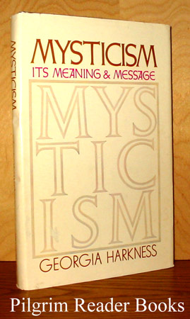 Image for Mysticism, Its Meaning and Message.
