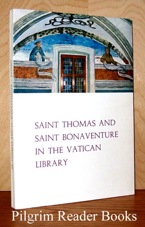 Image for Saint Thomas and Saint Bonaventure in the Vatican Library, Catalogue.