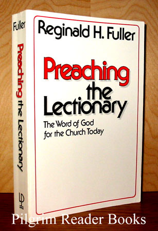 Image for Preaching the Lectionary: The Word of God for the Church Today.