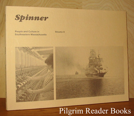 Image for Spinner: People and Culture in Southeastern Massachusetts. Volume II (2).