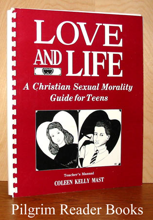 Image for Love and Life, A Christian Sexual Morality Guide for Teens (Teacher's Guide).