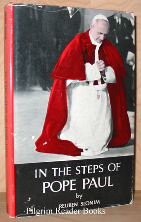 Image for In the Steps of Pope Paul; A Rabbi's Impression of the Pope in the Holy Land.