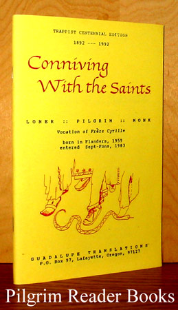 Image for Conniving with the Saints, Loner, Pilgrim, Monk, Vocation of Frere Cyrille.