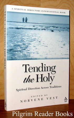 Image for Tending the Holy; Spiritual Direction Across Traditions.