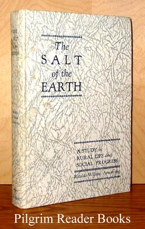 Image for The Salt of the Earth: A Study in Rural Life and Social Progress.