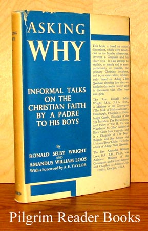 Image for Asking Why, Informal Talks on the Christian Faith by a Padre to His Boys.
