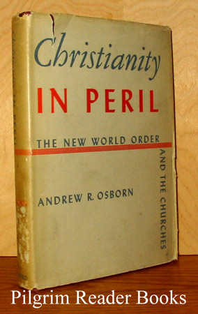 Image for Christianity in Peril: The New World Order and the Churches.