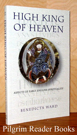 Image for High King of Heaven: Aspects of Early English Spirituality.