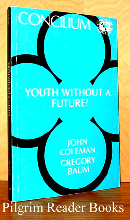 Image for Youth Without a Future? (Concilium).