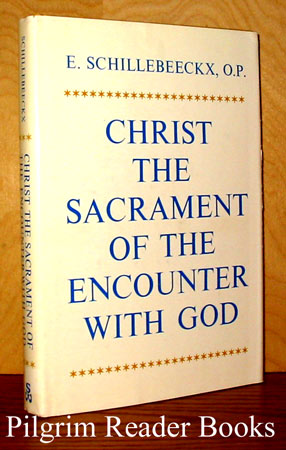 Image for Christ, the Sacrament of the Encounter with God.