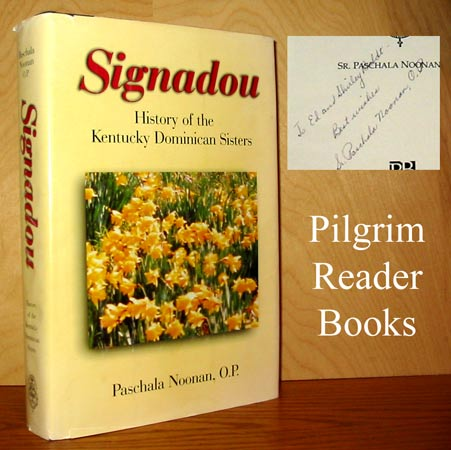 Image for Signadou: History of the Kentucky Dominican Sisters.