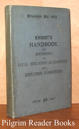 Image for Knight's Handbook for Members of Local Education Authorities and Education Committees.