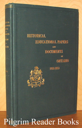 Image for Historical and Other Papers and Documents Illustrative of the Educational System of Ontario, 1792-1853. Forming an Appendix to the Annual Report of the Minister of Education.