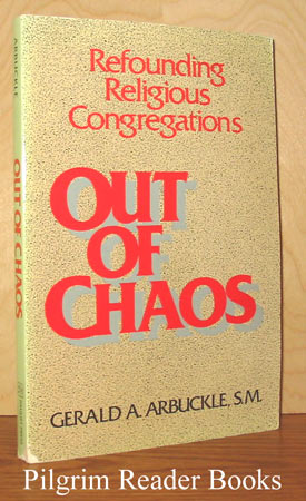 Image for Out of Chaos; Refounding Religious Congregations.