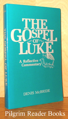 Image for The Gospel of Luke: A Reflective Commentary.