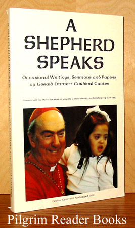 Image for A Shepherd Speaks: Occasional Writings, Sermons and Papers.