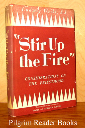 "Image for ""Stir Up the Fire"": Considerations on the Priesthood."