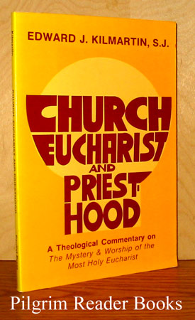 "Image for Church, Eucharist, and Priesthood, A Theological Commentary on ""The Mystery and Worship of the Most Holy Eucharist""."