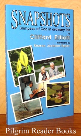 Image for Snapshots, Glimpses of God in Ordinary Life.