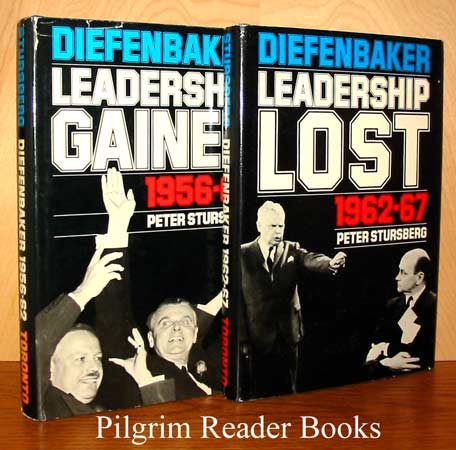 Image for Diefenbaker: Leadership Gained, 1956-62, Leadership Lost, 1962-67. (Two volumes).