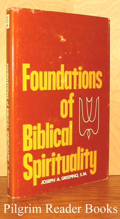 Image for Foundations of Biblical Spirituality.