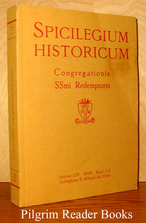 Image for Spicilegium Historicum: Congregationis SSmi Redemptoris. Vol LIV, 2006, Fasc. 1-2.
