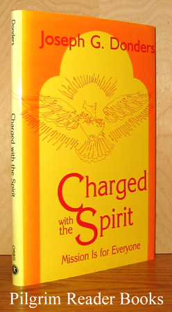 Image for Charged with the Spirit: Mission Is for Everyone.