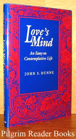 Image for Love's Mind, An Essay on Contemplative Life.