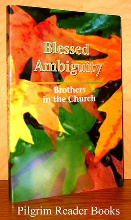 Image for Blessed Ambiguity: Brothers in the Church.