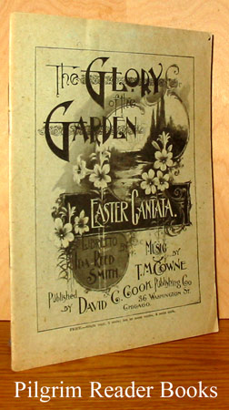 Image for The Glory of the Garden: Easter Cantata.